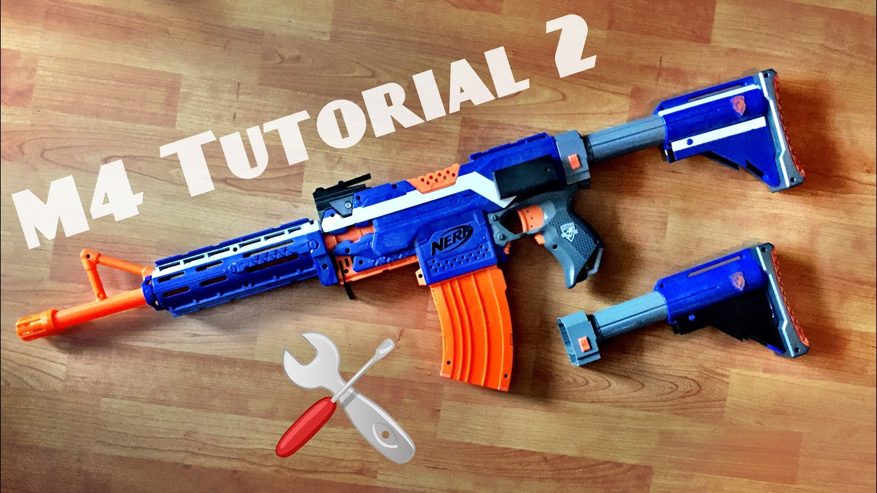 [TUTORIAL] How to make a Nerf M4 Rifle