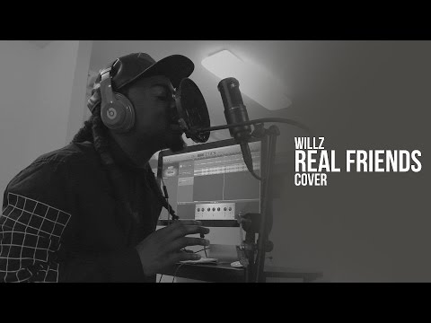 Real Friends - Kanye West Ft Ty Dolla $ign // Willz Cover
