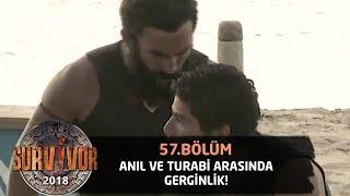 Oyun sırasında Turabi ve Anıl arasında gerginlik! | 57. Bölüm | Survivor 2018