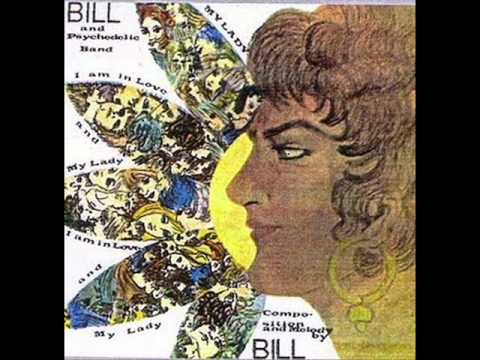 bill and the psychedelic band - i am in love.1967