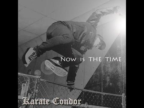 空手コンドル / 新MV「Now is THE TIME」公開!