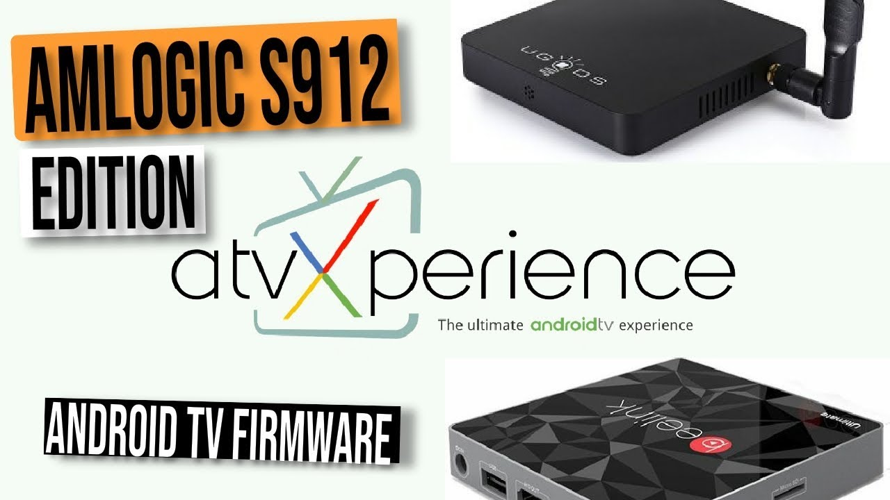 S912][FINAL]atvXperience – The Ultimate A… | Android Stick & Console