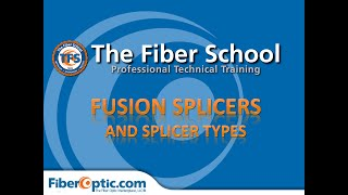 On-Demand: Fusion Splicers and Splicer Types