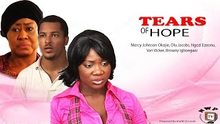 TEARS OF HOPE  -   Nigerian Nollywood movie