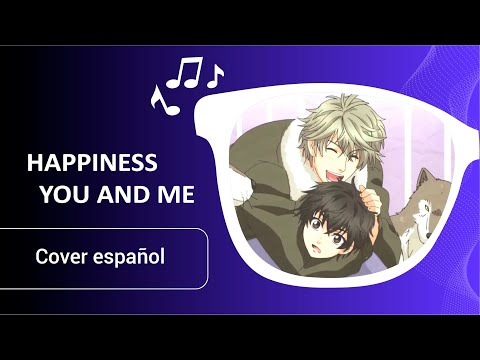 SUPER LOVERS - Ending Español [HappinessYou and Me] Fandub