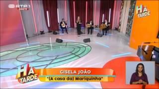 A Casa da Mariquinhas - Gisela João