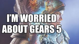 I'm Worried About Gears 5 ( First Impressions)
