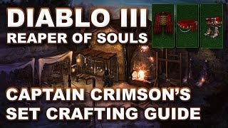 Diablo 3 Reaper of Souls: CAPTAIN CRIMSON'S Legendary Crafting & Farming Guide