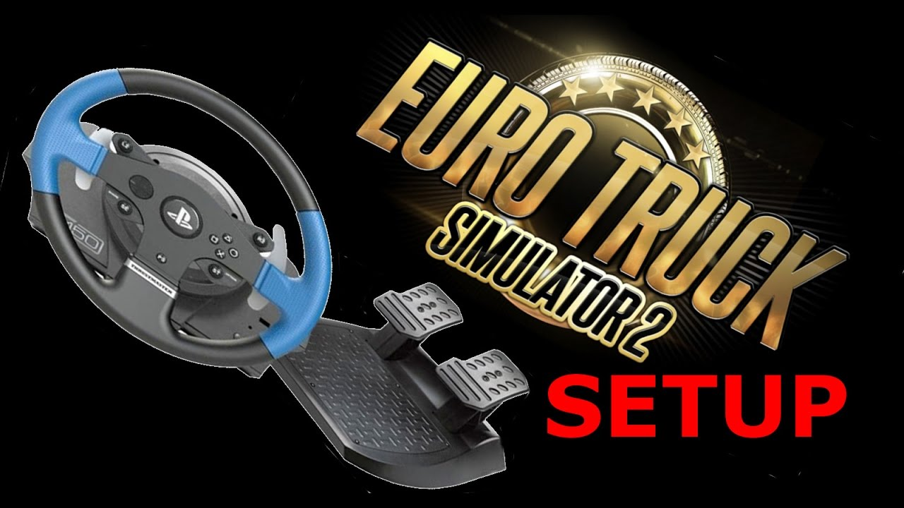 Thrustmaster T150 Setup With Euro Truck Simulator 2