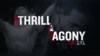 UFC 191: The Thrill and the Agony