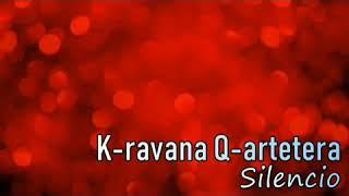 Silencio (karaoke) - Karavana Quartetera