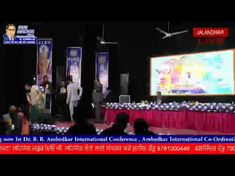 3rd Day 1st Dr. B R Ambedkar International Confrence ,Jalandher , PUNJAB , INDIA