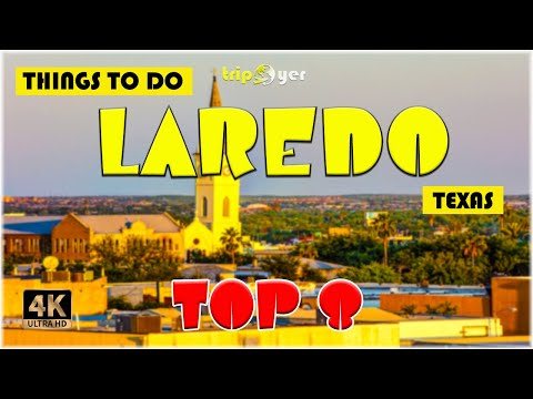 Laredo (Texas) ᐈ Things to do   Best Places to Visit   Top Tourist Attractions ☑️