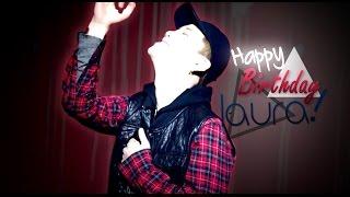 Happy Birthday Laura! ♥ | Zelo B.A.P