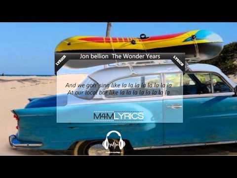 Jon Bellion- The Wonder Years | Lyrics