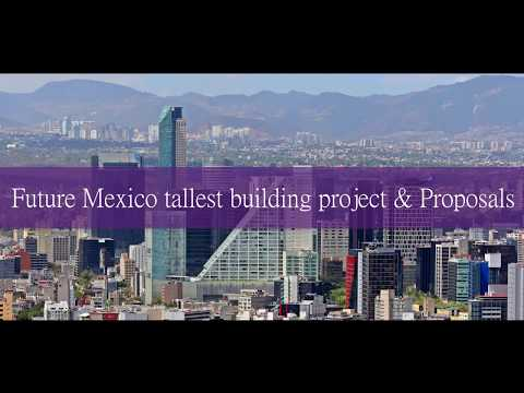 Future Mexico City 2020 - Tallest Building Projects and Proposals-Mexico tallest skyscraper