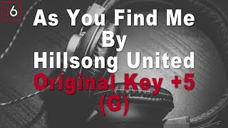 Hillsong United | As You Find Me Instrumental Music and Lyrics (Original Key +5 G)