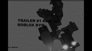ROBLOX BYM TRAILER | VENGEANCE | EP1