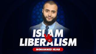 Islam VS Liberalism | Mohammed Hijab