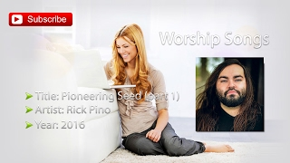 Rick Pino - Pioneering Seed - pt. 1