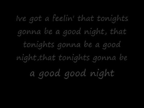 Tonights gonna be a good night lyricsflv