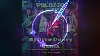 Palazzo Remix Dj Deep