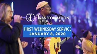 Transformation Church | First Wednesday | Service