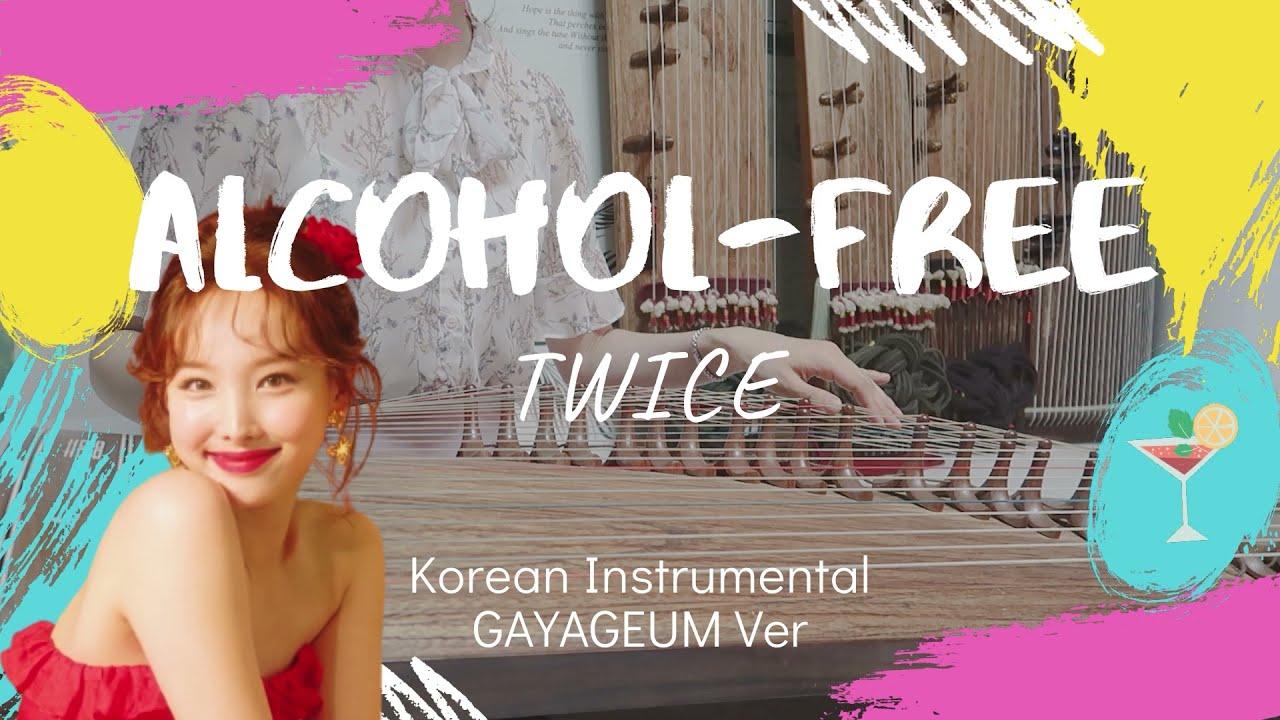 Alcohol-free | 트와이스 | 25현 가야금 커버