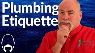 Why Plumbing Companies Should Invest in Etiquette Training For Their Plumbers