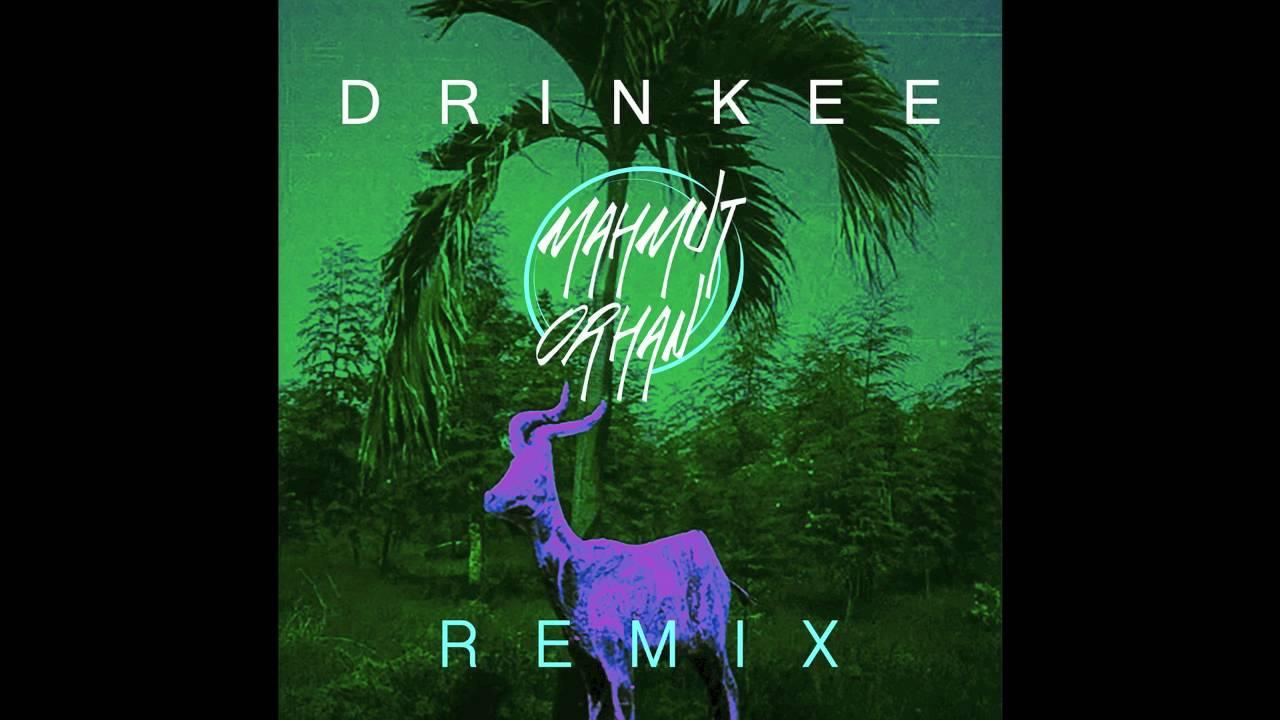 Sofi Tukker Drinkee Mahmut Orhan Remix Official Audio