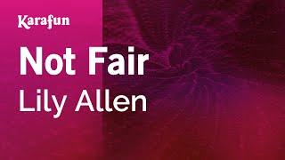 Karaoke Not Fair - Lily Allen *