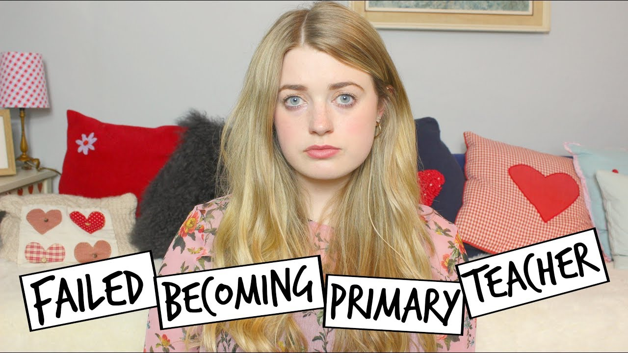 i failed at becoming a primary school teacher skills tests emily steele