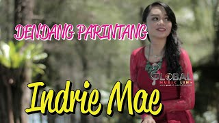 DENDANG PARINTANG    INDRIE MAE ( Official Music Video)