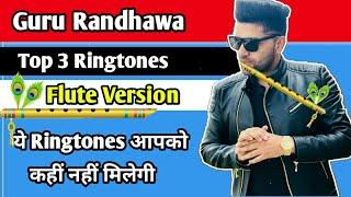 guru-randhawa-top-3-best-flute-instrumental-ringtones-ringtones-jai-produ