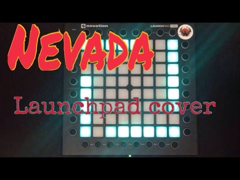 Vicetone - Nevada (feat. Cozi Zuehlsdorff) Launchpad Pro Cover