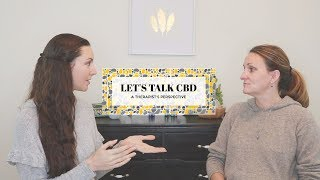 CBD OIL - Interview with a Therapist