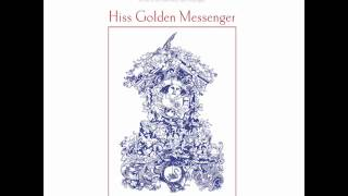 Hiss Golden Messenger - Blue Country Mystic - Poor Moon