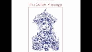 Hiss Golden Messenger - Blue Country Mystic - Poor Moon
