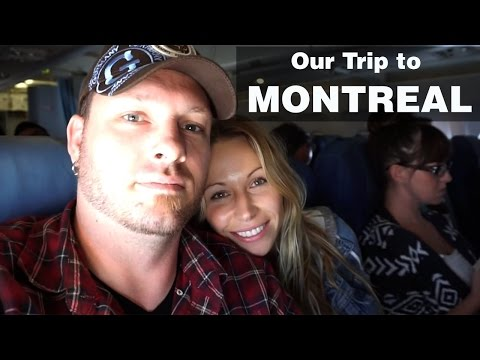 Our Trip To MONTREAL!!
