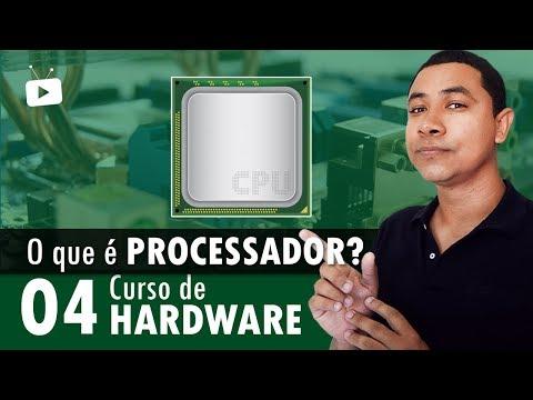 Curso de Hardware #04 - O que é PROCESSADOR ou CPU?