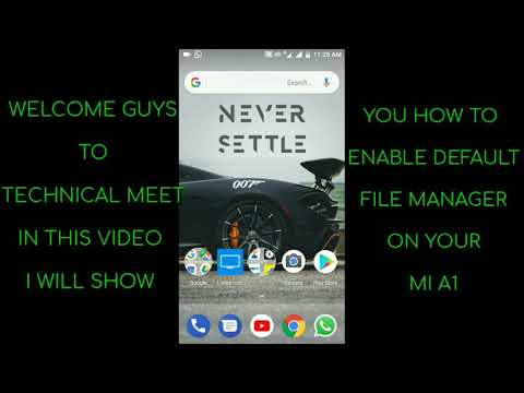 DEFAULT FILE MANAGER FOR MI A1 ll by Technical Meet ll