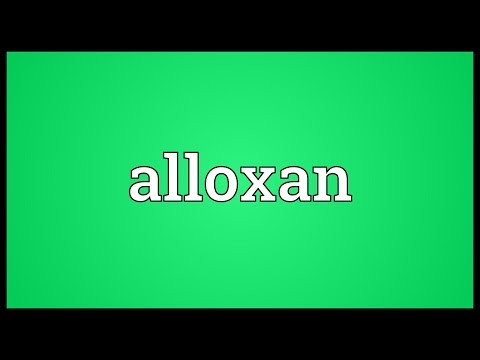 Alloxan Meaning