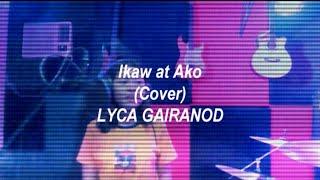 LYCA GAIRANOD IKAW AT AKO Cover