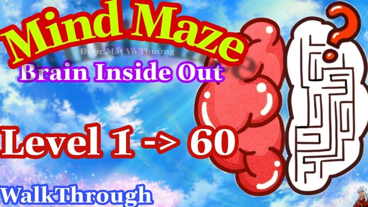 《Mind Maze – Brain Inside Out Level 1 To 60》Walkthrough Gameplay – Đáp Án Mind Maze Full