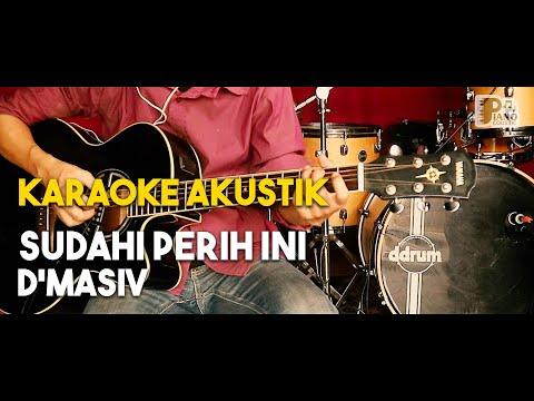 (Pianocoustic) D'Masiv - Sudahi perih ini akustik gitar karaoke HD lirik tanpa vocal