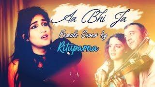 Video Aa bhi ja   Lucky Ali    Cover by Rituparna download MP3, 3GP, MP4, WEBM, AVI, FLV Agustus 2018