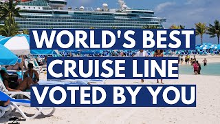 Word's Best Mega Cruise Line Voted by You! Travel & Leisure 2019 Awards
