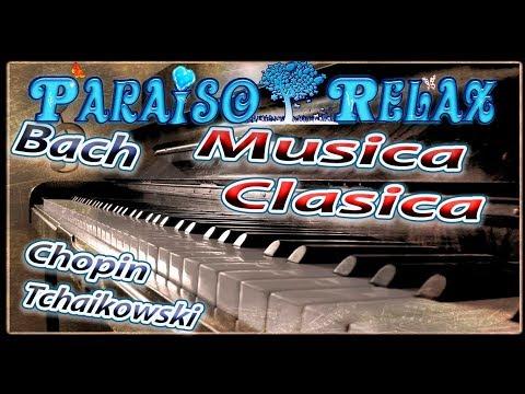 MUSICA CLASICA 10, TCHAIKOWSKI, BACH, CHOPIN, BIZET, RELAJANTE ESTUDIAR, TRABAJAR, DORMIR