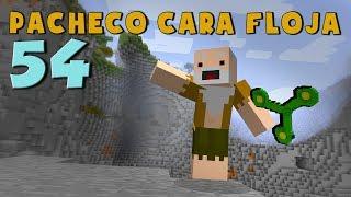 Pacheco cara Floja 54 | COMO HACER EL FIDGET SPINNER MÁS EPICÓ en Minecraft