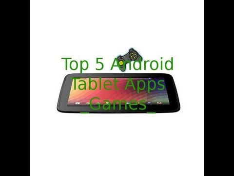 EP 2 - TOP 5 Android Tablet Apps! - Games | HD